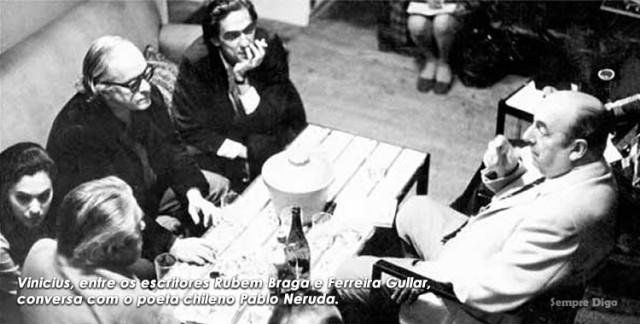 Rubem, Gullar, Vinicius e Neruda